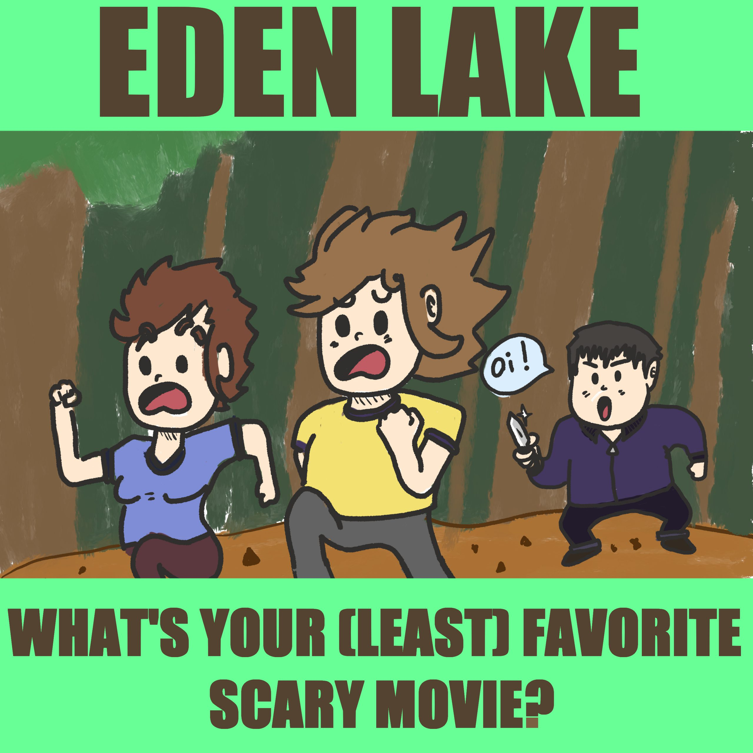 #24: Eden Lake (2008)